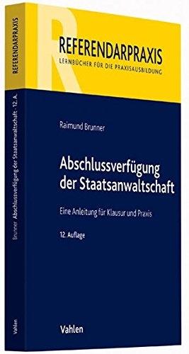Brunner, Abschlussverfügung der Staatsanwaltschaft, 12. Auflage 2012