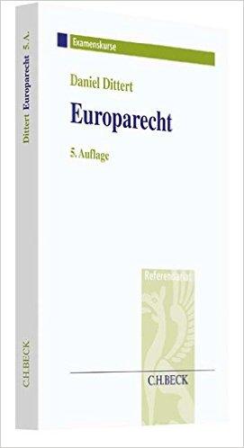 Dittert, Europarecht, 5. Auflage 2017