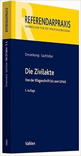 Dresenkamp / Sachtleber, Zivilakte, 3. AKTUELLE Auflage 2015