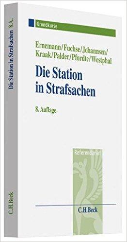 Ernemann / Fuhse / Johannsen, Die Station in Strafsachen, 8. AKTUELLE Auflage 2011