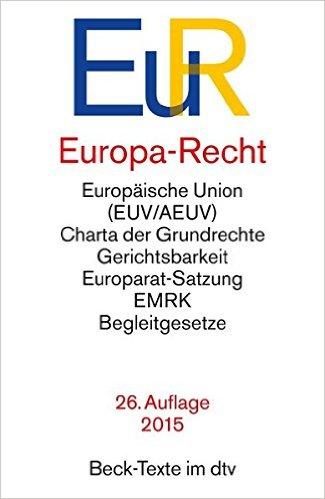 Europa-Recht (EuR), Beck-Texte im dtv, 27. AKTUELLE Auflage 2017