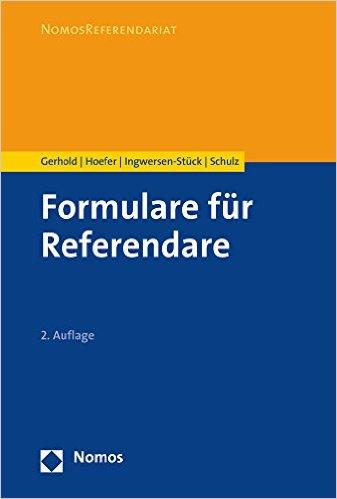 Gerhold / Hoefer, Formulare für Referendare, 2. Auflage 2016