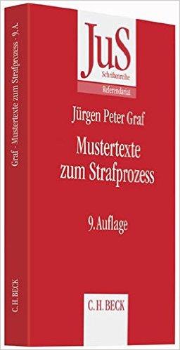 Graf, Mustertexte zum Strafprozess, 9. AKTUELLE Auflage 2015