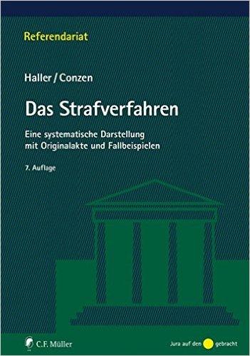 Haller / Conzen, Das Strafverfahren, 7. AKTUELLE Auflage 2014