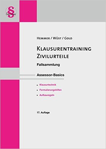 Hemmer / Wüst / Gold, Klausurentraining: Zivilurteile, 17. AKTUELLE Auflage 2016