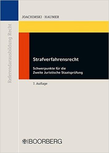 Joachimski / Haumer, Strafverfahrensrecht, 7. AKTUELLE Auflage 2015
