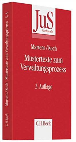 Koch, Mustertexte zum Verwaltungsprozess, 4. Auflage 2018