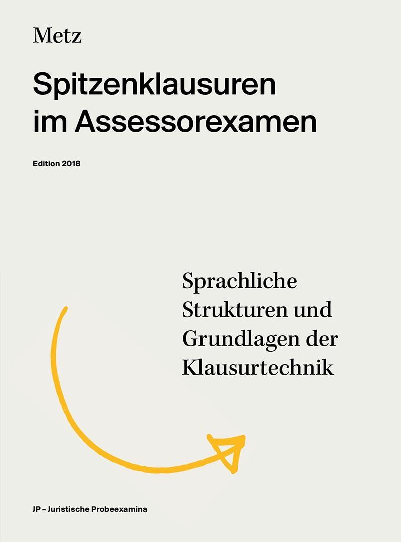 Metz, Spitzenklausuren im Assessorexamen, 1. Auflage 2016