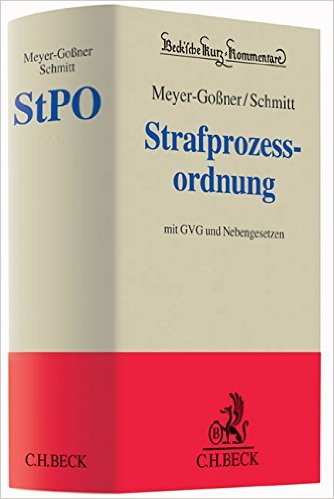 Meyer-Goßner/Schmitt, Kommentar zur StPO, 60. Auflage (2017)