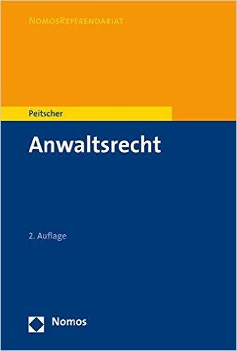 Peitscher, Anwaltsrecht, 1. Auflage 2013