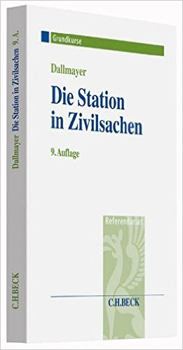 Dallmayer, Die Station in Zivilsachen, 9. Auflage 2016