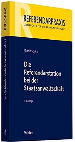 Soyka, Die Referendarstation bei der Staatsanwaltschaft, 3. Auflage 2012