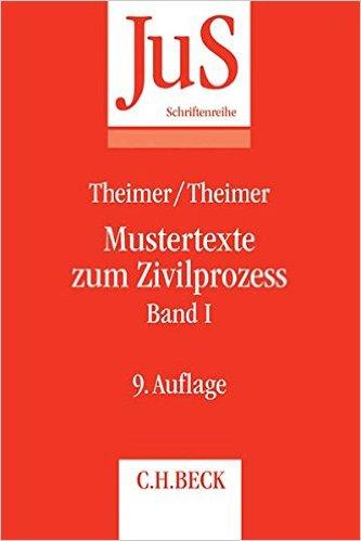 Theimer / Theimer, Mustertexte zum Zivilprozess - Band I, 9. AKTUELLE Auflage 2016