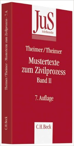 Theimer / Theimer, Mustertexte zum Zivilprozess - Band II, 7. Auflage 2011