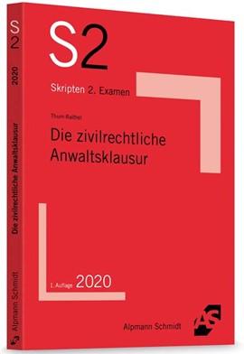 Thum-Raithel, Die zivilrechtliche Anwaltsklausur, 1. Auflage 2020