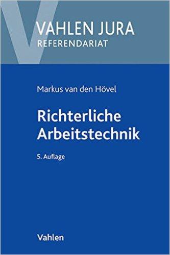 van den Hövel, Richterliche Arbeitstechnik, 5. AKTUELLE Auflage 2013