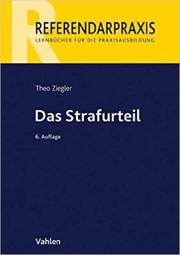 Ziegler, Das Strafurteil, 5. Auflage 2013