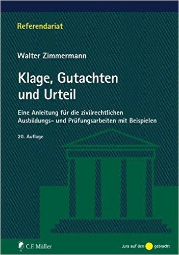 Zimmermann, Klage, Gutachten und Urteil, 20. AKTUELLE Auflage 2011